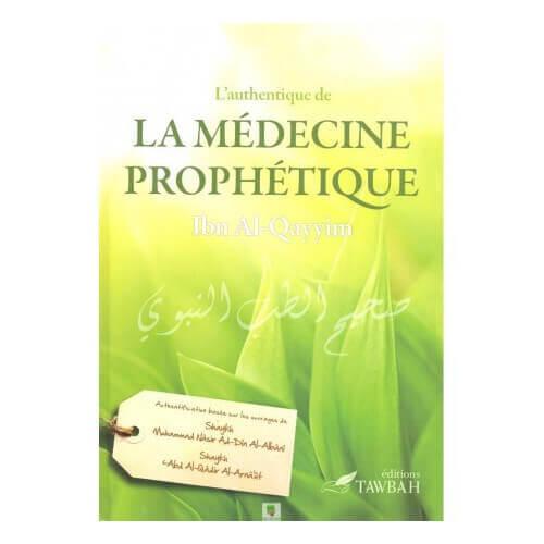 L'authentique de la médecine prophètique