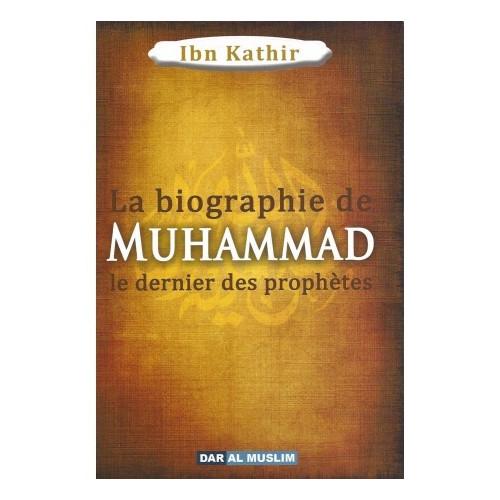 """La biographie de Muhammad le Prophète de l'islam """"paix et salut sur lui"""""""