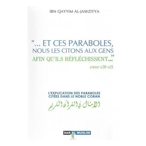 L'explication des paraboles citées dans le noble Coran
