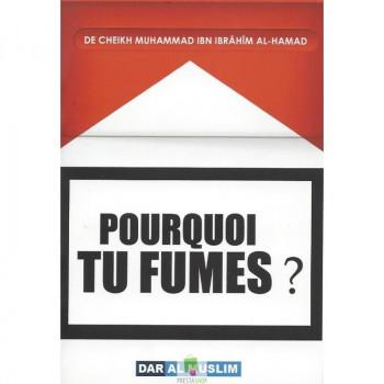 Pourquoi tu fumes?