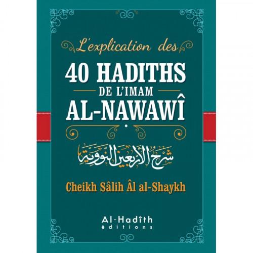 L'explication des 40 Hadith de l'imam AL-NAWAWI