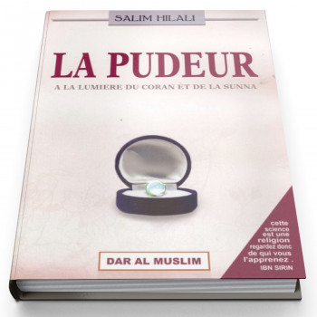 La Pudeur - Cheikh Salim Hilali - Edition Dar Al Muslim