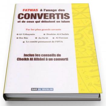 Fatwas à l'Usage des Convertis et de Ceux qui Débutent en Islam - Edition Dar Al Muslim