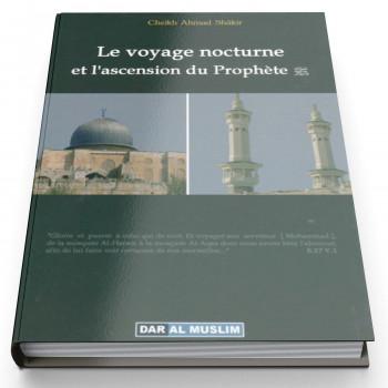 Le Voyage Nocture et l'Ascencion du Prophète - Edition Dar Al Muslim
