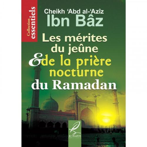 Les mérites du jeûne et de la prière nocture du ramadan