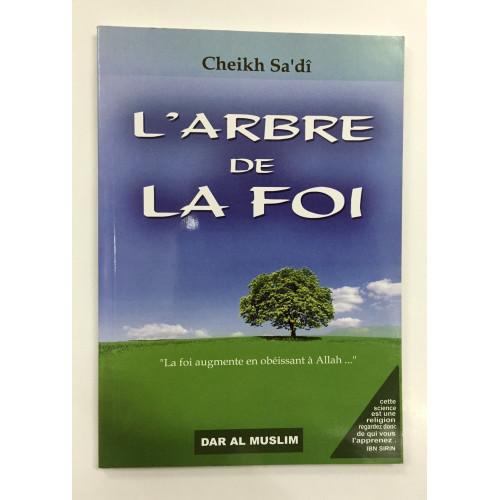 L'Arbre de la Foi - Edition Dar Al Muslim