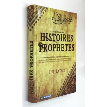 L'Authentique des Histoires des Prophètes - Edition Originale Ibn Kathir - Edition Dar Al Muslim