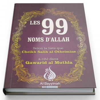 Les 99 Noms d'Allah - Edition AL Bayyinah