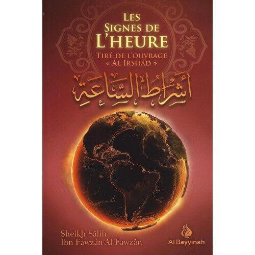 Les Signes de L'Heure - Cheikh Fawzan - Edition Al Bayyinah
