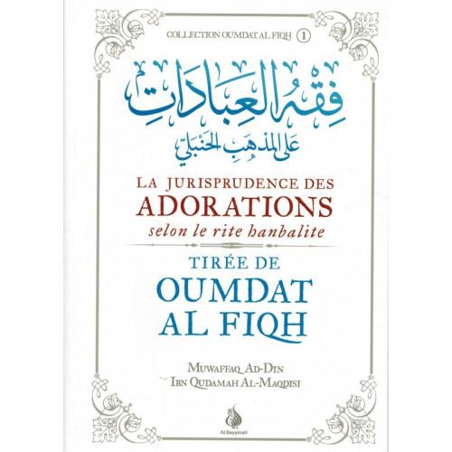 La Jurisprudence des Adorations Selon le Rite Hanbalite - Omdat Al Fiqh - Français et Arabe - Edition Al Bayyinah - 4445