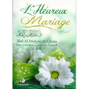 L'Heureux Mariage - Edition Al Bayyinah