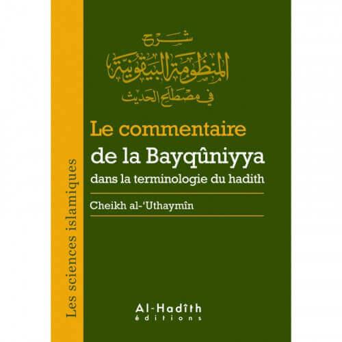 le commentaire de la Bayquniyya