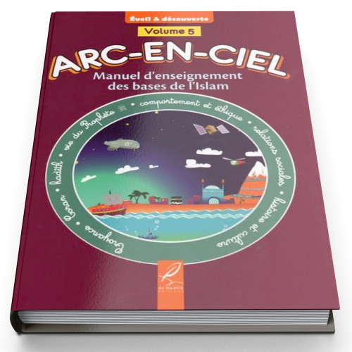 Arc-En-Ciel Volume 5 - Edition Al Hadith