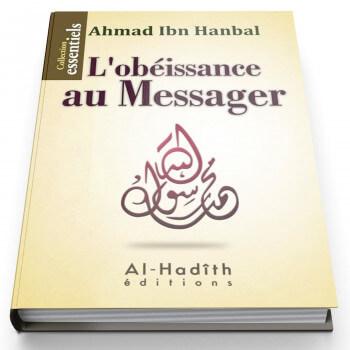 L'Obéissance au Messager - Edition Al Hadith