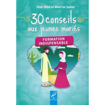 30 Conseils Aux Jeunes Mariés - Edition Al Hadith
