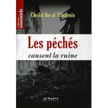Les Péchés Causent La Ruine - Edition Al Hadith