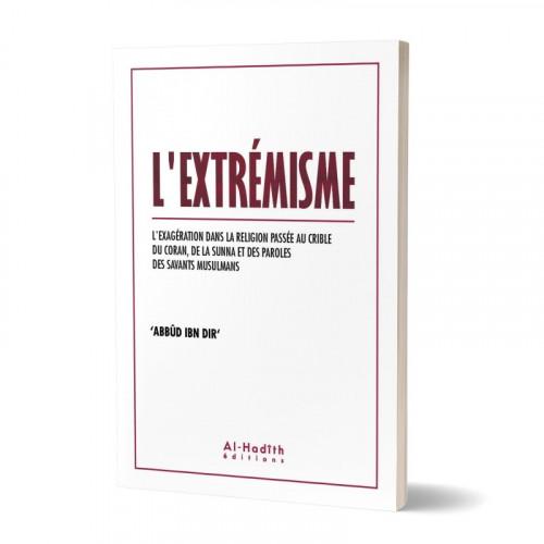 L'Extrémisme - Edition Al Hadith