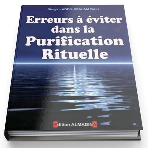 Erreurs Dans la Purification Rituelle - Edition Al Madina