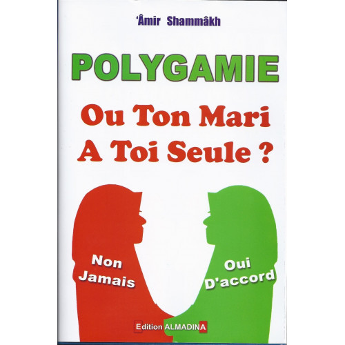Polygamie - OuTon Marie a toi Seule ? - Edition Al Madina