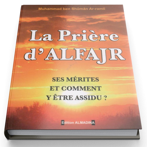 La Prière d'Al Fajr - Edition Al Madina