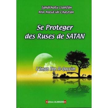 Se Protéger Des Ruses De Satan - Edition Al Madina