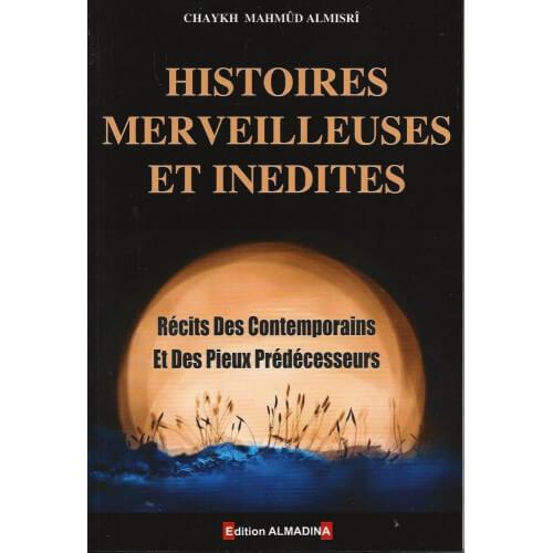 Histoires Merveilleuses et Inédites - Edition Al Madina