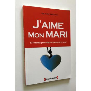 J'Aime Mon Mari - Edition Al Madina