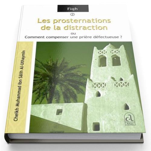 Les Prosternations de la Distraction - Edition Anas