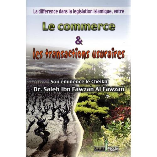 Le Commerce et Les Transactions Usuraires - Edition Assia