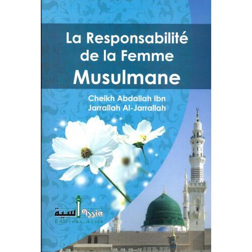 La Responsabilité de La Femme Musulmane - Edition Assia