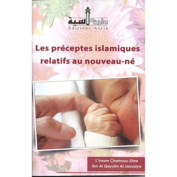 Les Préceptes Islamiques Relatifs au Nouveau-Né - Edition Assia