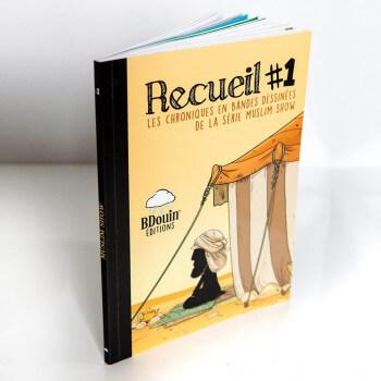 BD - Recueil 1 - Les Chroniques en Bandes Dessinées de la Série Muslim Show - Edition Du Bdouin