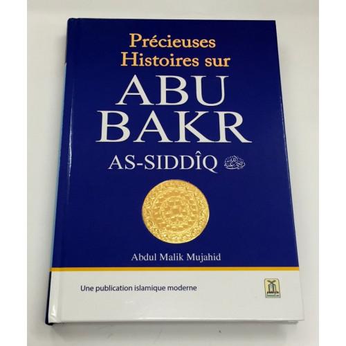 Précieuses Histoires sur Abu Bakr As-Siddiq - Edition Daroussalam