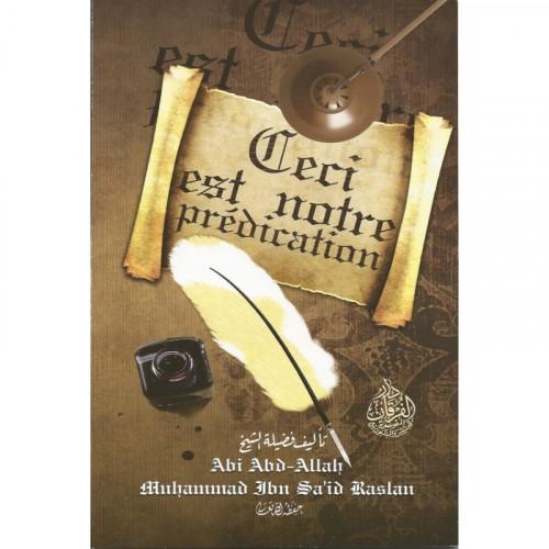 Ceci est notre Prédication - Cheikh Raslan - Edition Al Furqan