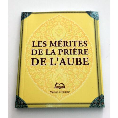 Les Mérites De La Prière De L'Aube - Format de Poche 8 x 10 cm - Edition Ennour
