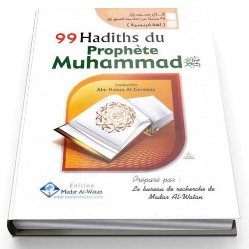 99 Hadiths Du Prophète Muhammad - Edition Madar Al Watan