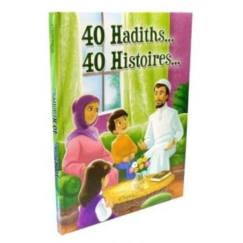 40 Hadiths et 40 Histoires ... - Version Cartonnée - Edition Orientica