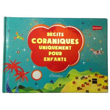 Récits Coraniques Uniquement pour Enfants - Edition Good Word et Orientica