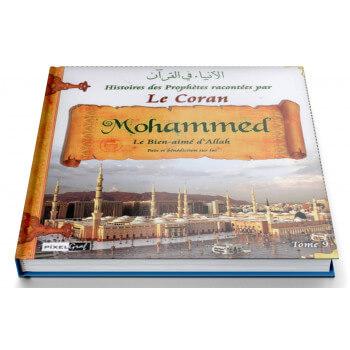 Histoires Des Prophètes Racontées Par Le Coran - Tome 9 Mohammed - Edition Pixel Graf