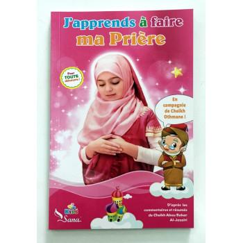 J'Apprends à Faire Ma Prière - Fille - Pour Tout Débutant ! - Edition Sana
