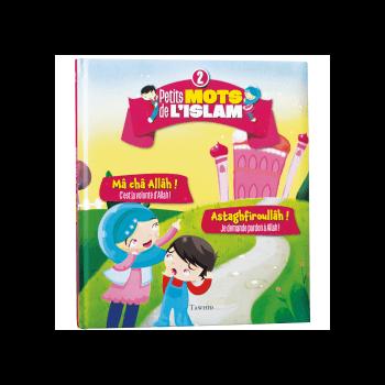 Petit Mots de L'Islam vol.2 - Ma Cha Allah, Astaghfiroullah - Edition Tawhid