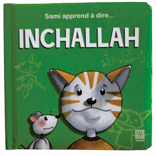 Sami Apprend A Dire ... Inchallah - Edition Tawhid