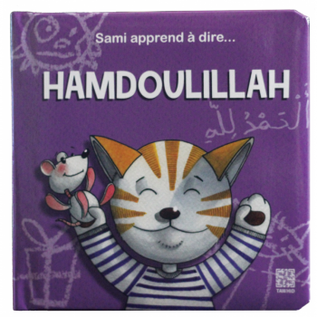 Sami Apprend A Dire ... Hamdoulillah - Edition Tawhid