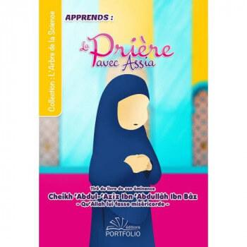 Apprendre la Prière avec Assia - Europe - Edition Porfolio