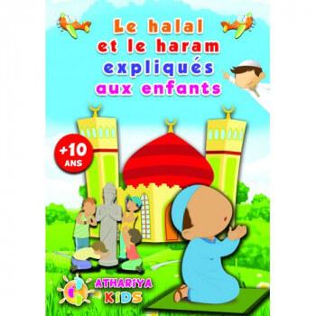 Le Halal et le Haram Expliqués aux Enfants - +10 ans