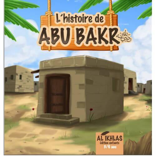 L' histoire de abou bakr 3/6 ans