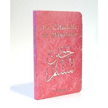 Citadelle Du Musulman - Rose - Francais Arabe Phonétique - Edition Orientica