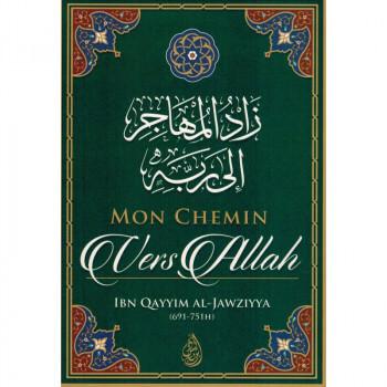 Mon Chemin Vers ALLAH - Edition Ibn Badis - 2865