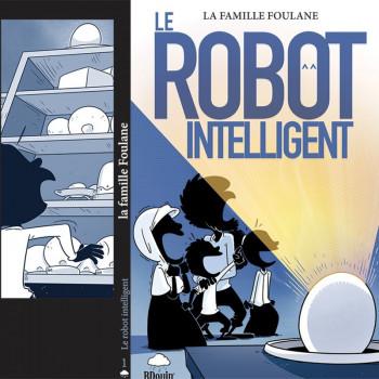 BD - Famille Foulane - Robot Intelligent - Format de Poche - Edition Du Bdouin