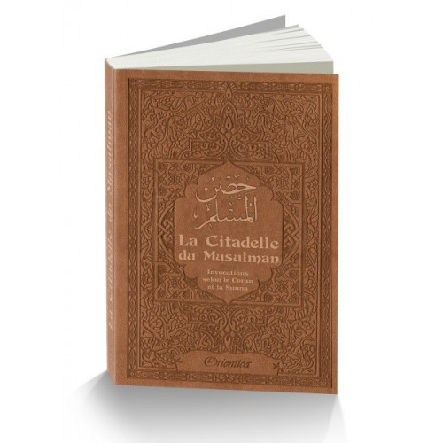 Citadelle Du Musulman - Marron - Francais Arabe Phonétique - Edition Orientica